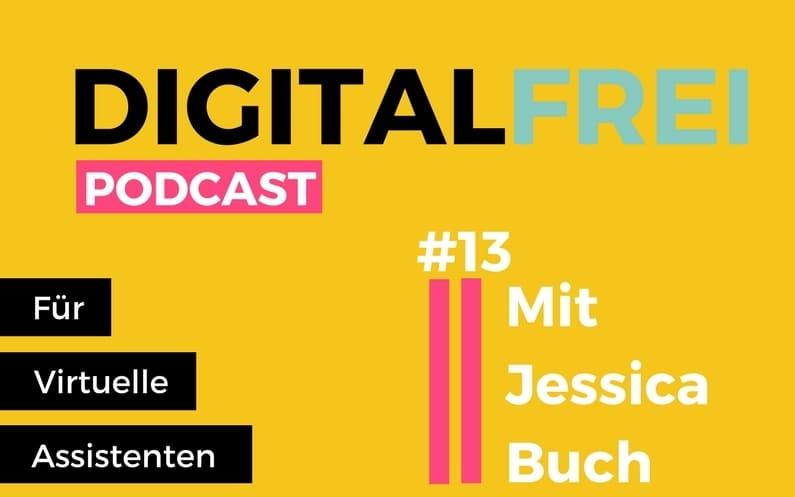 DF #13: Mit Jessica Buch. Vollzeit Virtuelle Assistentin und alleinerziehende Mutter einer Tochter