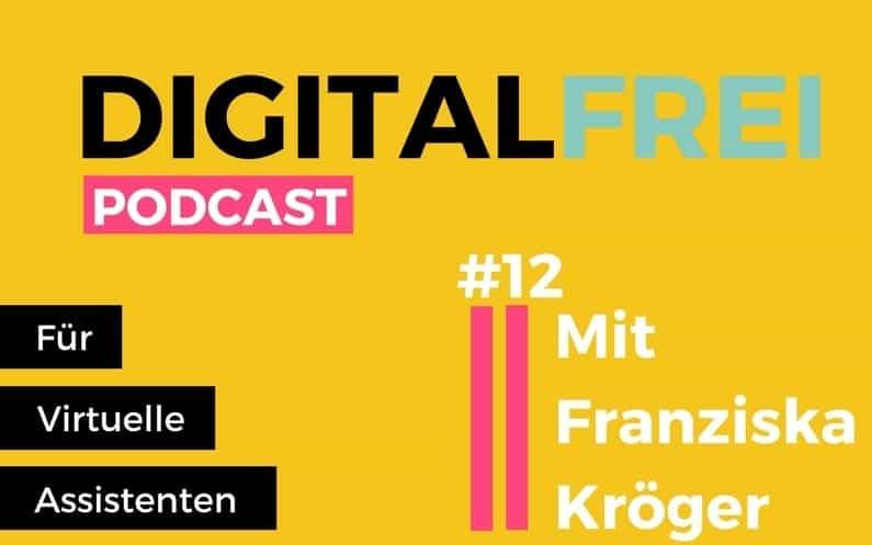 DF #12: Mit Franziska Kröger. Nebenberuflich Virtuelle Assistentin & das mit einem Raketenstart in die Virtuelle Assistenz!