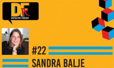 DFP #22 mit Sandra Balje. Dreifache Mama und nebenberuflich Virtuelle Assistentin.