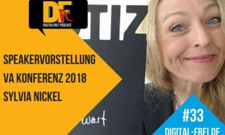 DFP #33 mit Sylvia Nickel. Speakervorstellung zur Virtuellen Assistenten Konferenz 2018 in Hamburg.