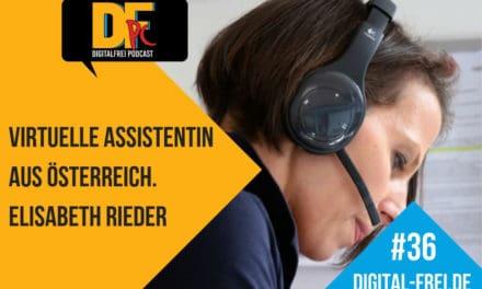 DFP #36 mit Elisabeth Rieder. Arbeiten als Virtuelle Assistentin in Österreich.