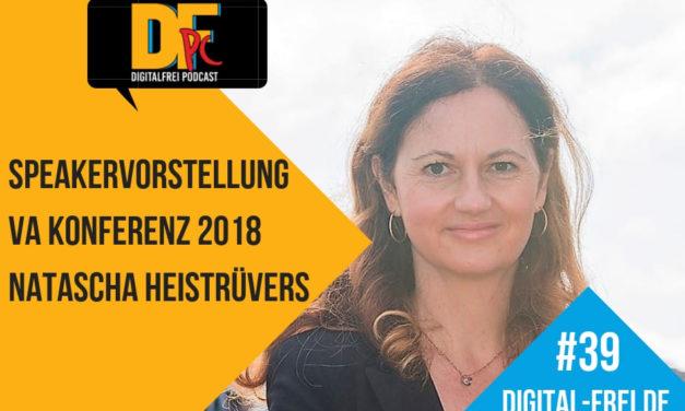 DFP #39 mit Natascha Heistrüvers. Speakervorstellung für die Virtuelle Assistenten Konferenz 2018!