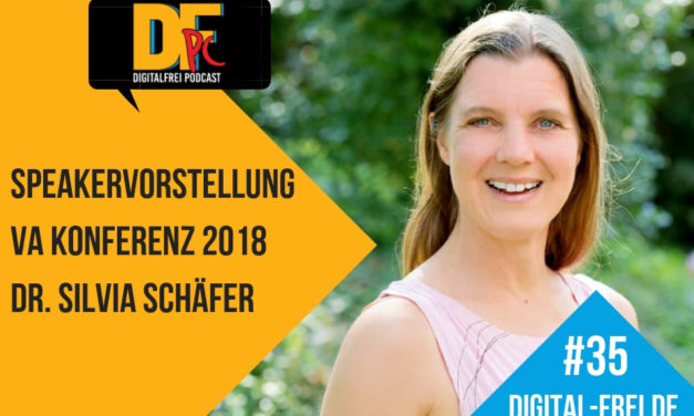DFP #35 mit Dr. Silvia Schäfer. Speakervorstellung für die VAK18