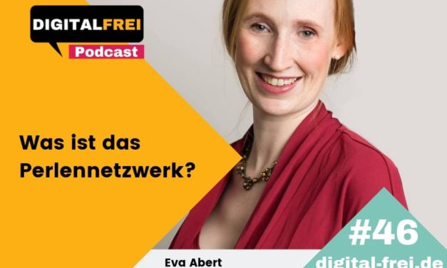 DFP #46 – Eva Abert – Was ist das Perlennetzwerk?