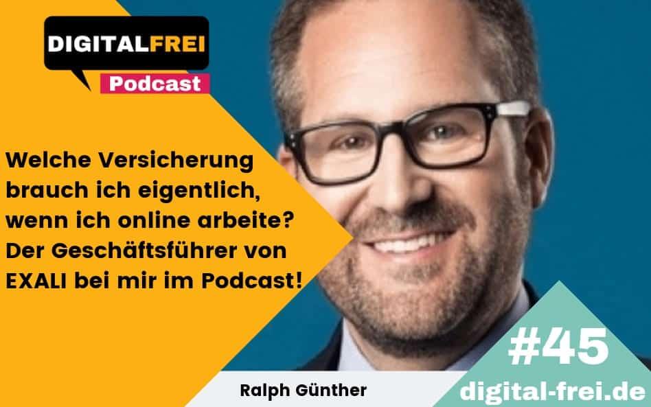 DFP #45 – Ralph Günther – Welche Versicherung brauche ich eigentlich, wenn ich online arbeite? Der Geschäftsführer von EXALI klärt dich auf!