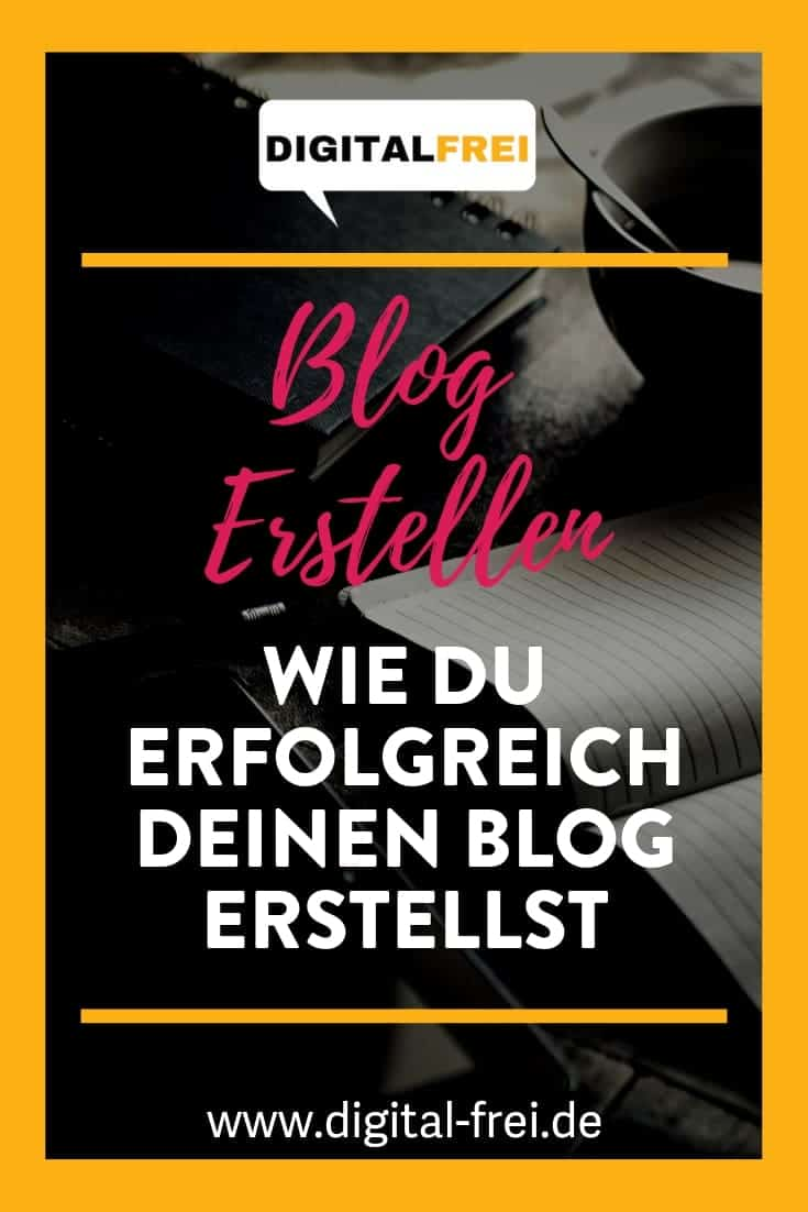 Blog erstellen: Wie du erfolgreich deinen Blog erstellst