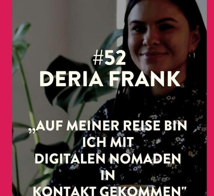 #52 – Deria Frank – Nach der Asienreise als VA gestartet