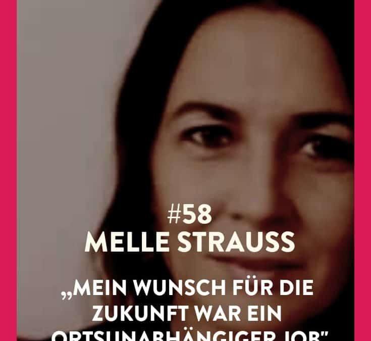 #58 – Melanie Strauß – 3 Jobs waren zu viel