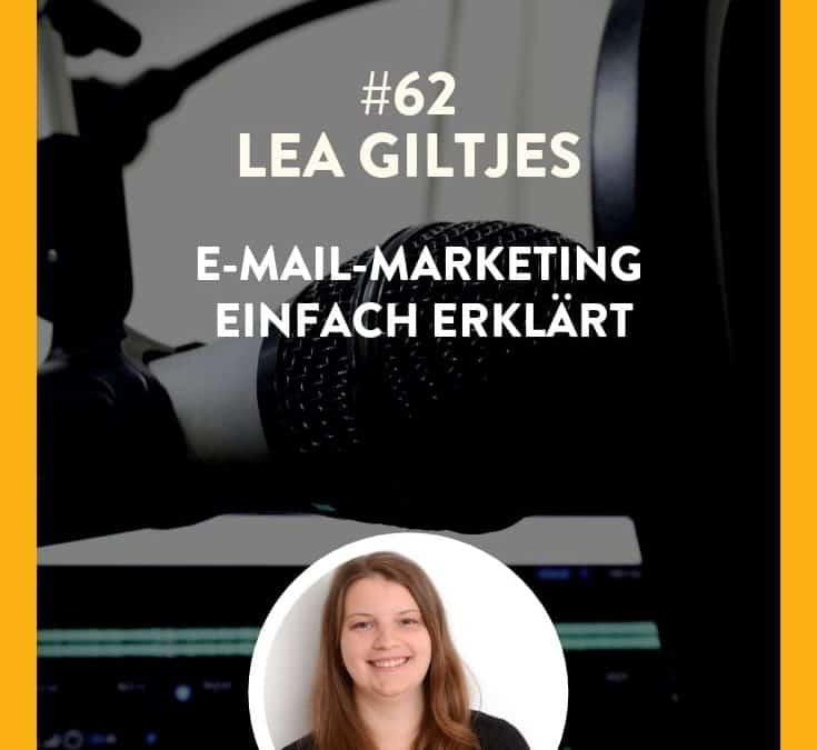 #62 – Lea Giltjes – E-Mail-Marketing einfach erklärt