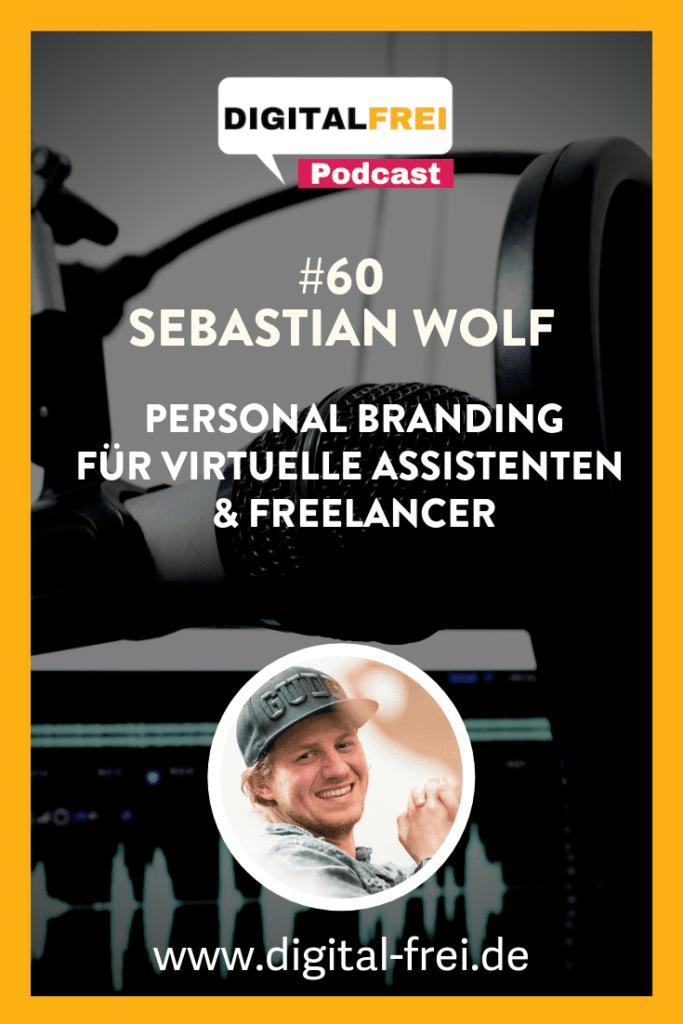 Sebastian Wolf im Digitalfrei Podcast zum Thema Personal Branding