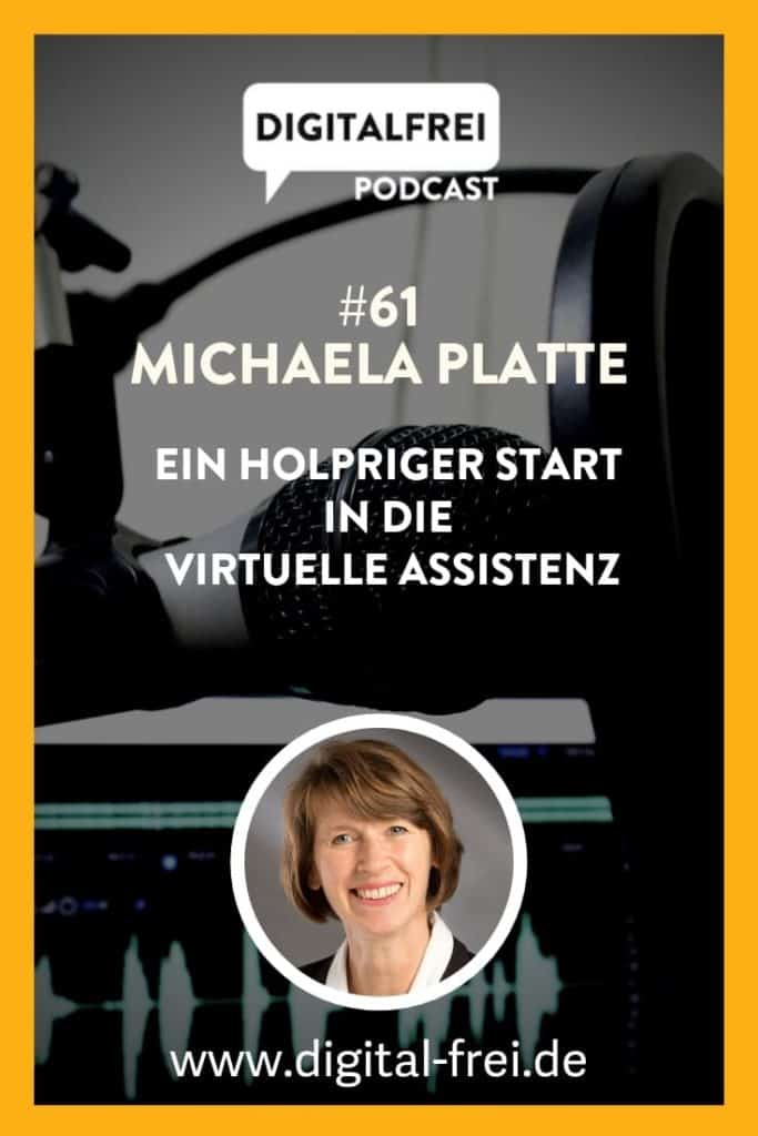 Virtuelle Assistentin Michaela Platte im Digitalfrei Podcast