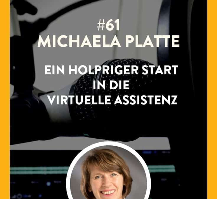 #61 – Michaela Platte – Ein holpriger Start in die Virtuelle Assistenz