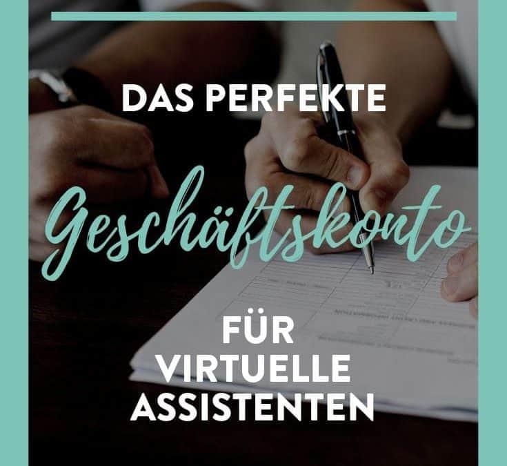 Das perfekte Geschäftskonto für Virtuelle Assistenten und Selbstständige