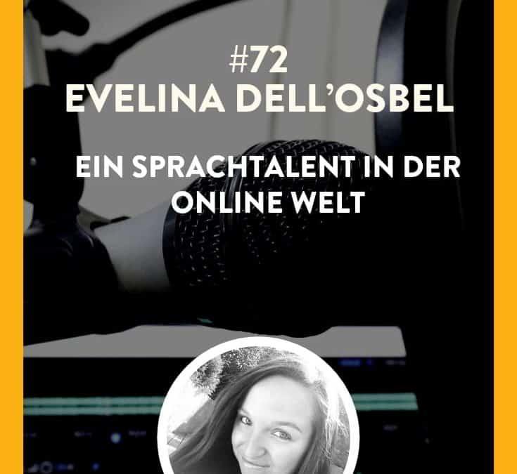 #72 – Evelina Dell'Osbel – Ein Sprachtalent in der Online Welt