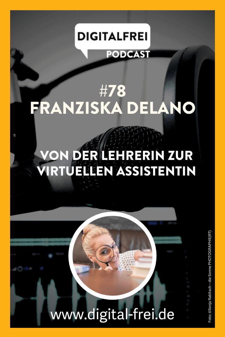 Franziska Delano im Digitalfrei Podcast mit Sascha Feldmann
