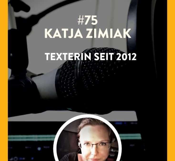 #75 – Katja Zimiak – Texterin seit 2012