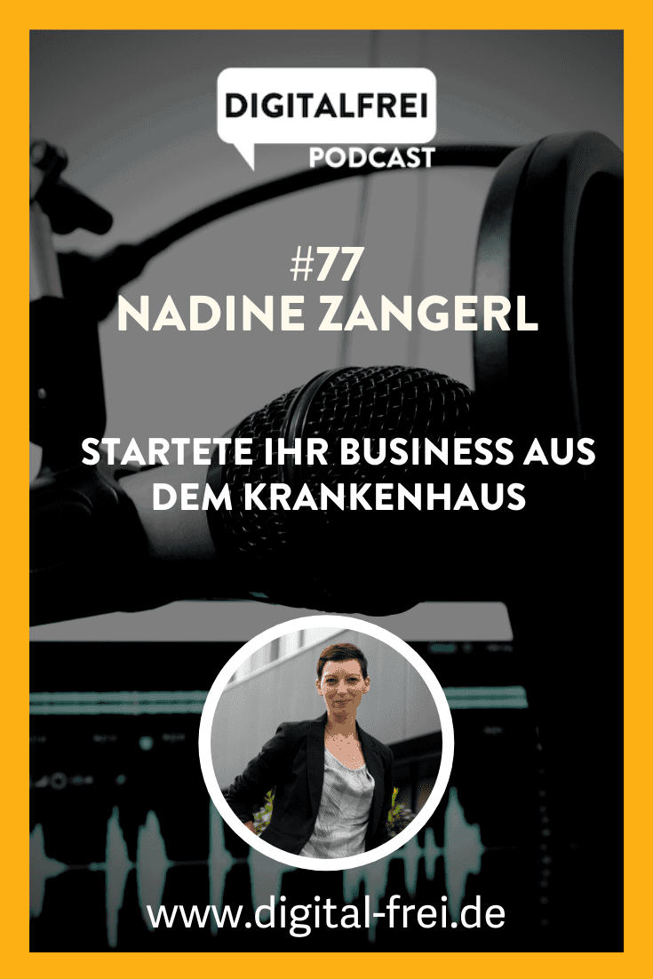 Nadine Zangerl im Digitalfrei Podcast mit Sascha Feldmann