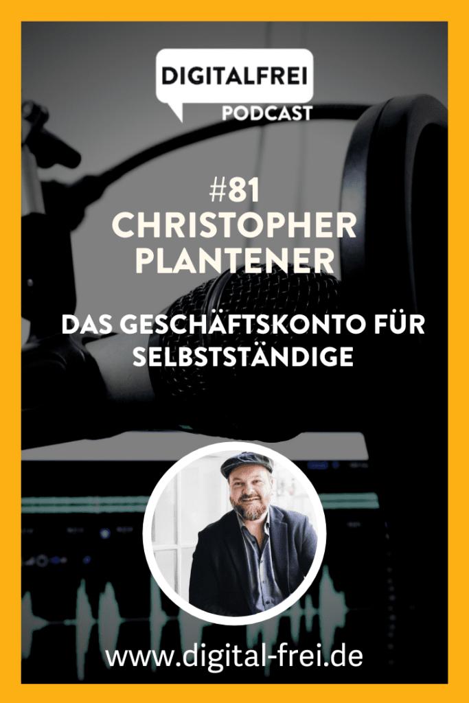 Christopher Plantener im Digitalfrei Podcast mit Sascha Feldmann