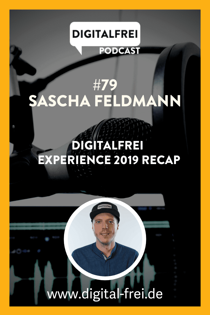 Sascha Feldmann im Digitalfrei Podcast mit Sascha Feldmann