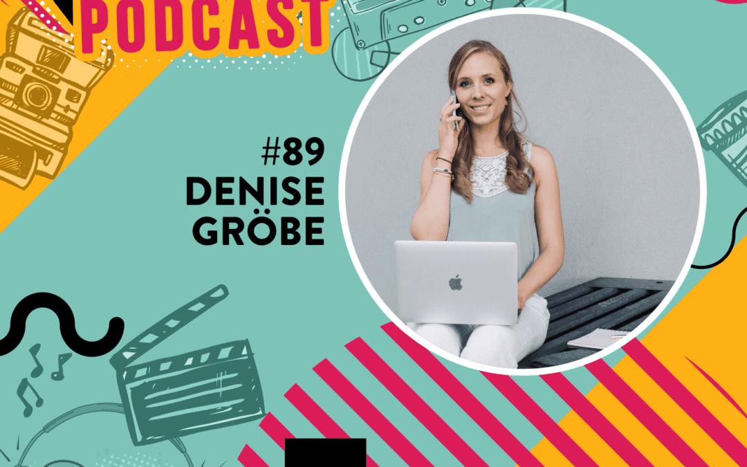#89 – Denise Gröbe – Von heut auf morgen in die Virtuelle Assistenz