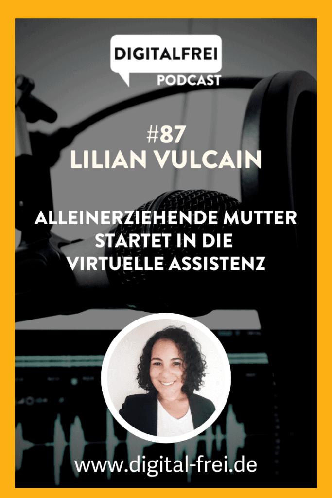 Lilian Vulcain im Digitalfrei Podcast mit Sascha Feldmann