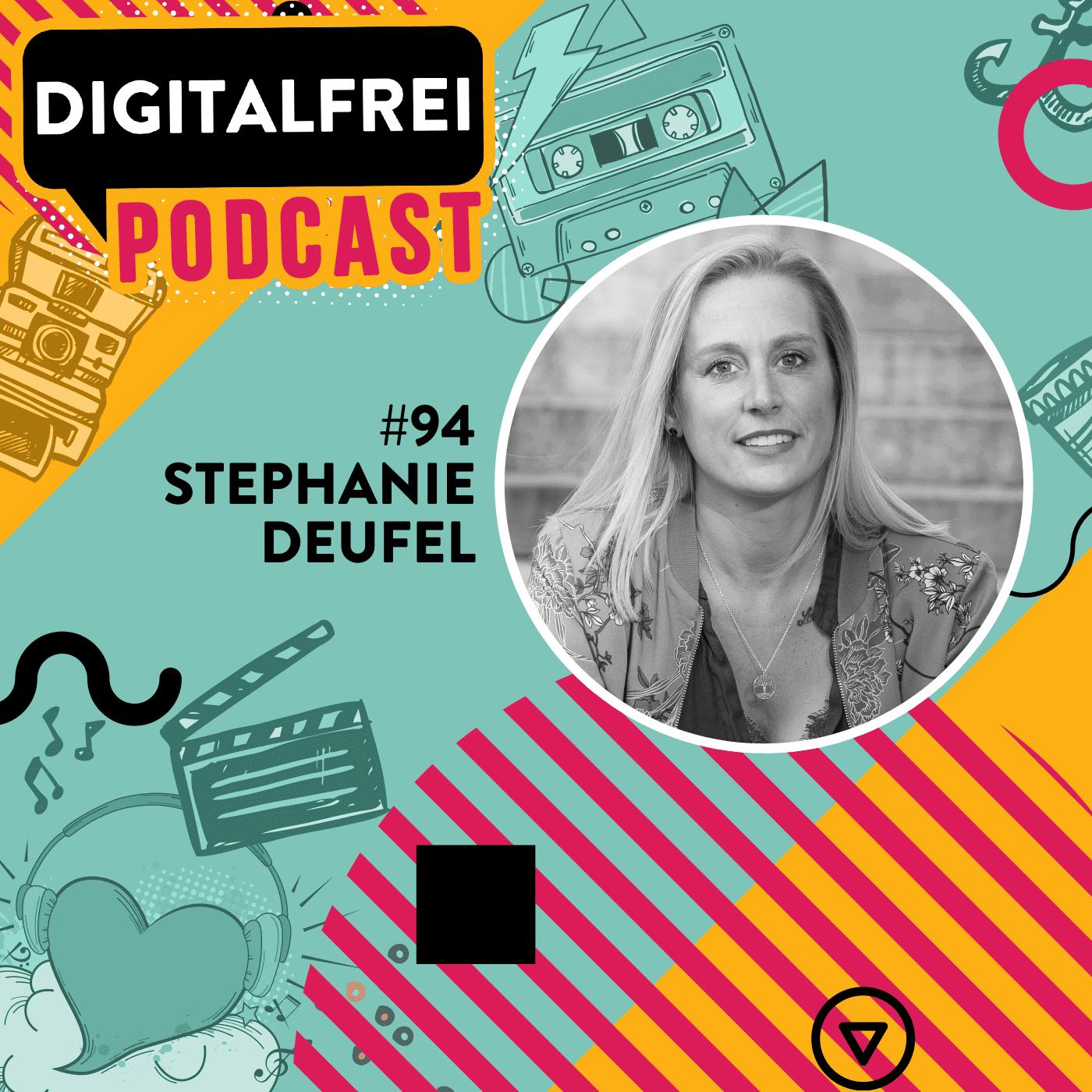 #94 – Stephanie Deufel – Nebenberuflich in der Virtuellen Assistenz und auch im Hauptjob ortsunabhängig