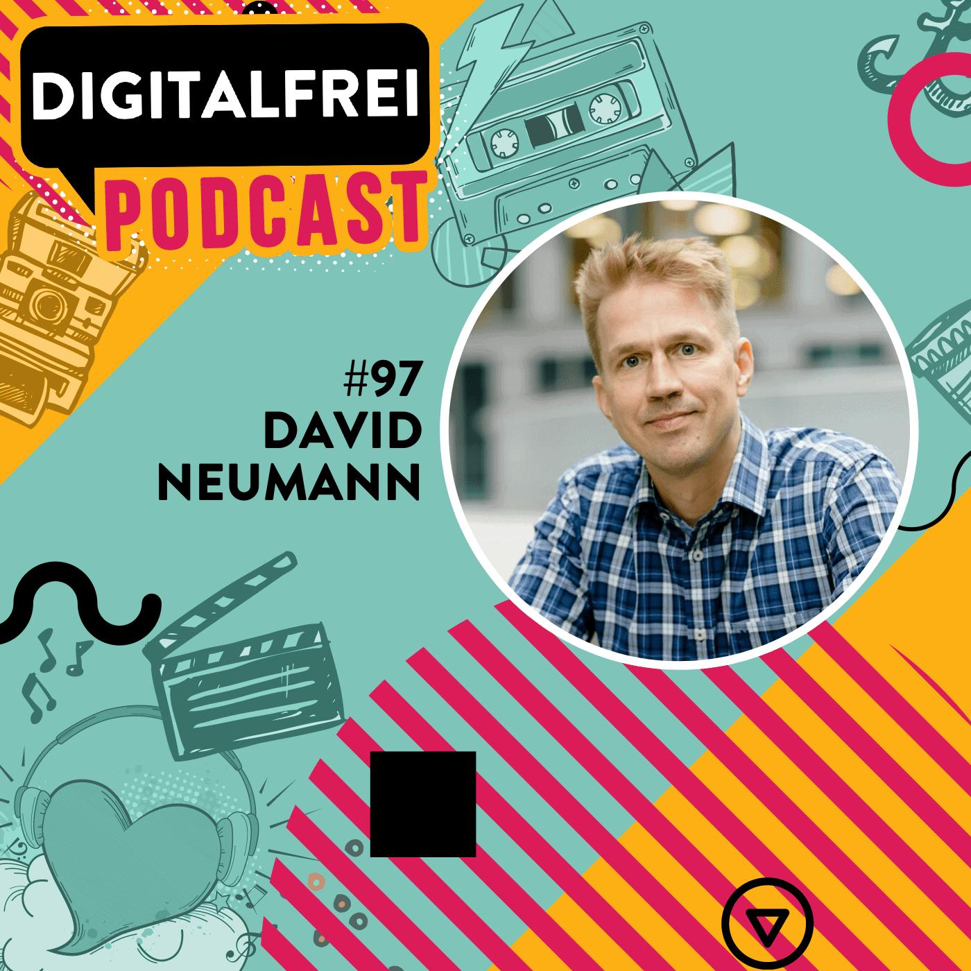 #97 – David Neumann – Von EA Sports in die Selbstständigkeit