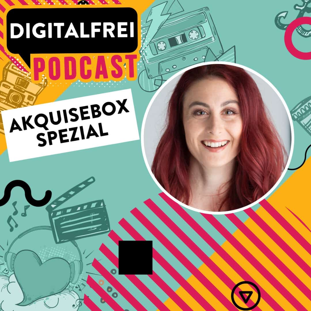Akquisebox Spezial – Sandra Staub – SOCIAL MEDIA FUNNEL MARKETING
