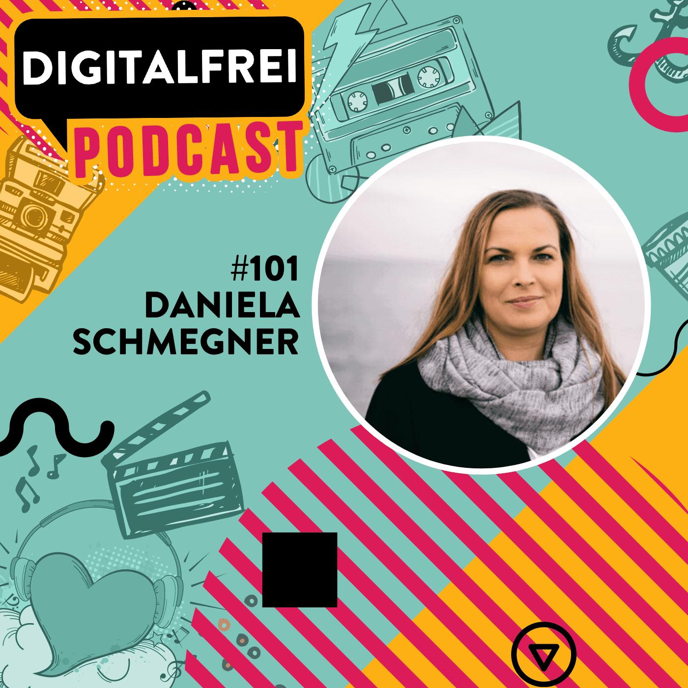 #101 – Daniela Schmegner – Zwischen VA und Feeldgood Managerin