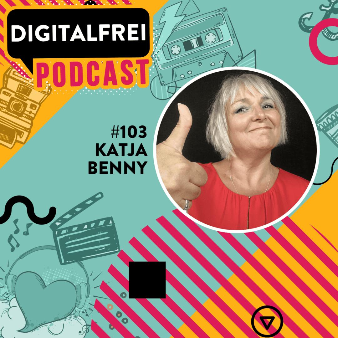 #103 – Katja Benny – Akquise Expertin