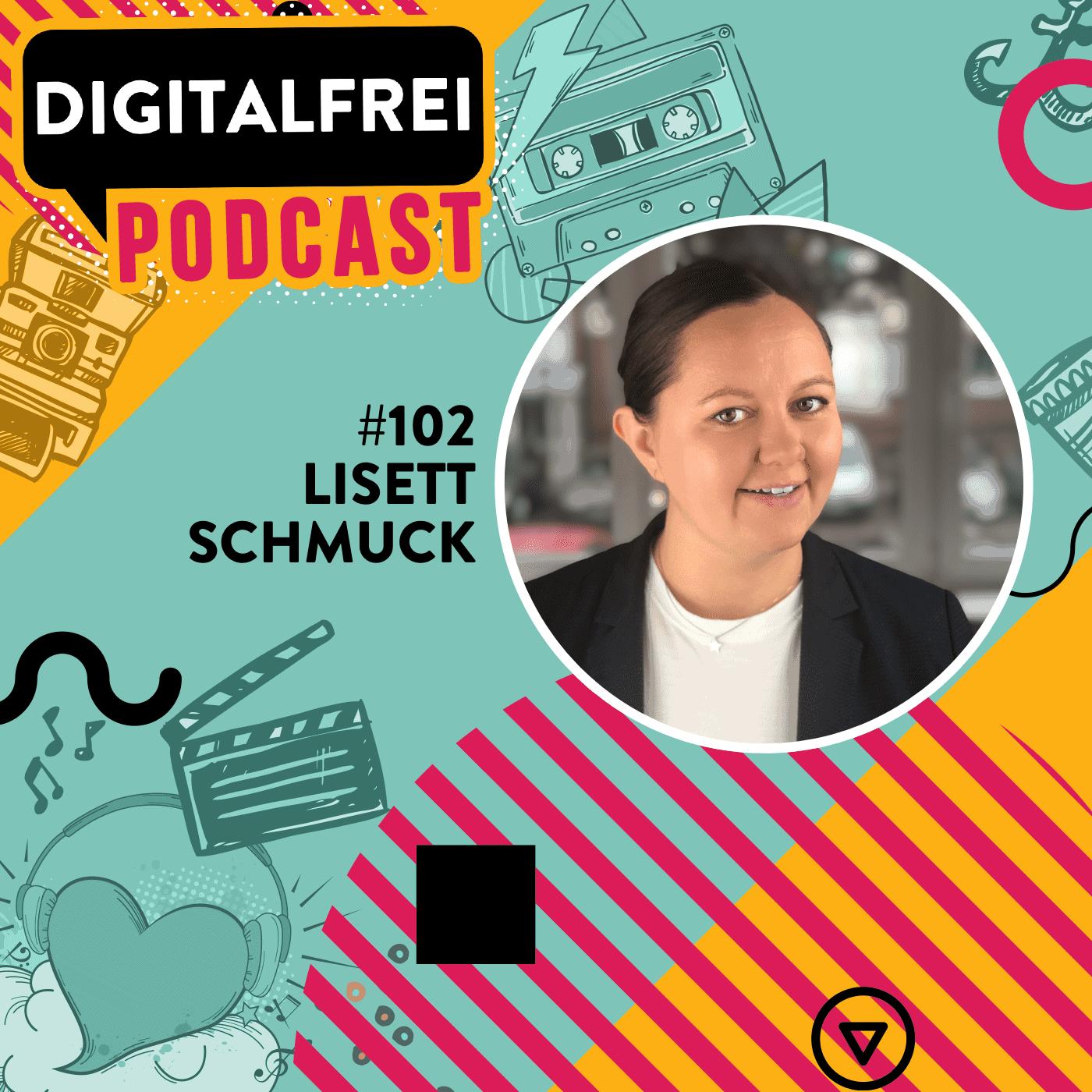 Lisett Schmuck im Digitalfrei Podcast mit Sascha Feldmann