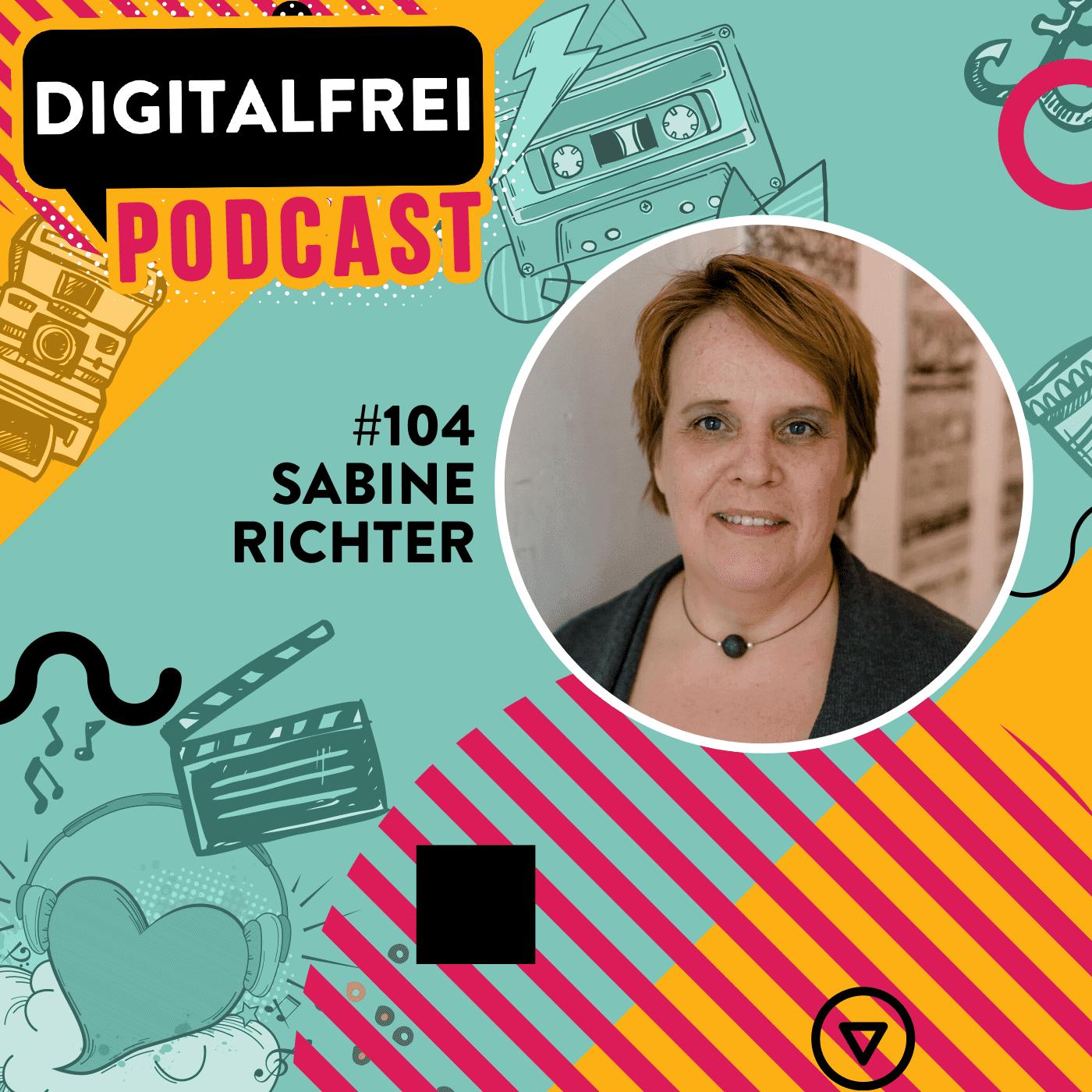 Sabine Richter im Digitalfrei Podcast mit Sascha Feldmann