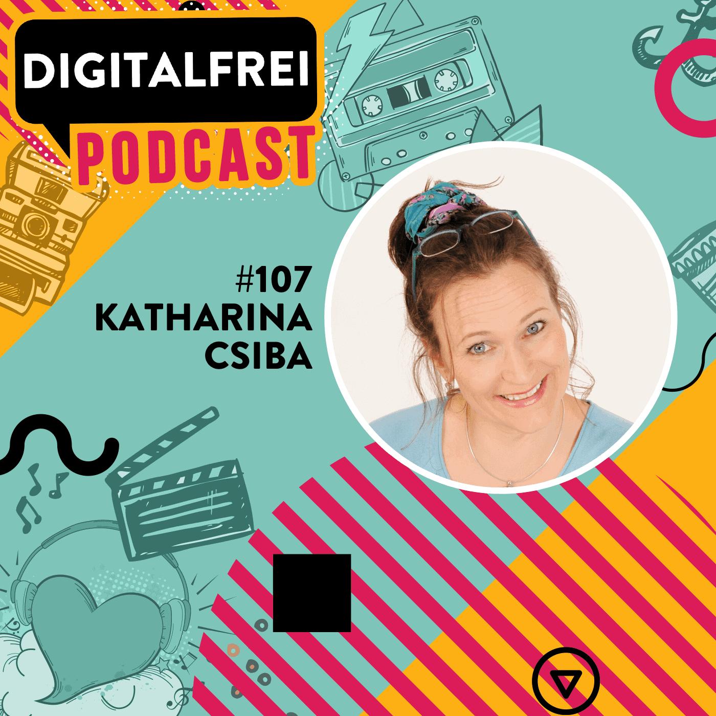 #107 – Katharina Csiba – Von der Bank in die Virtuelle Assistenz