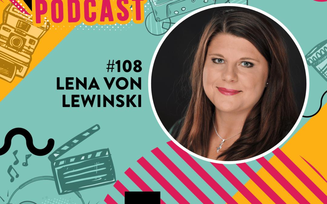 #108 – Lena von Lewinski – Nach einem Burnout als Virtuelle Assistentin gestartet