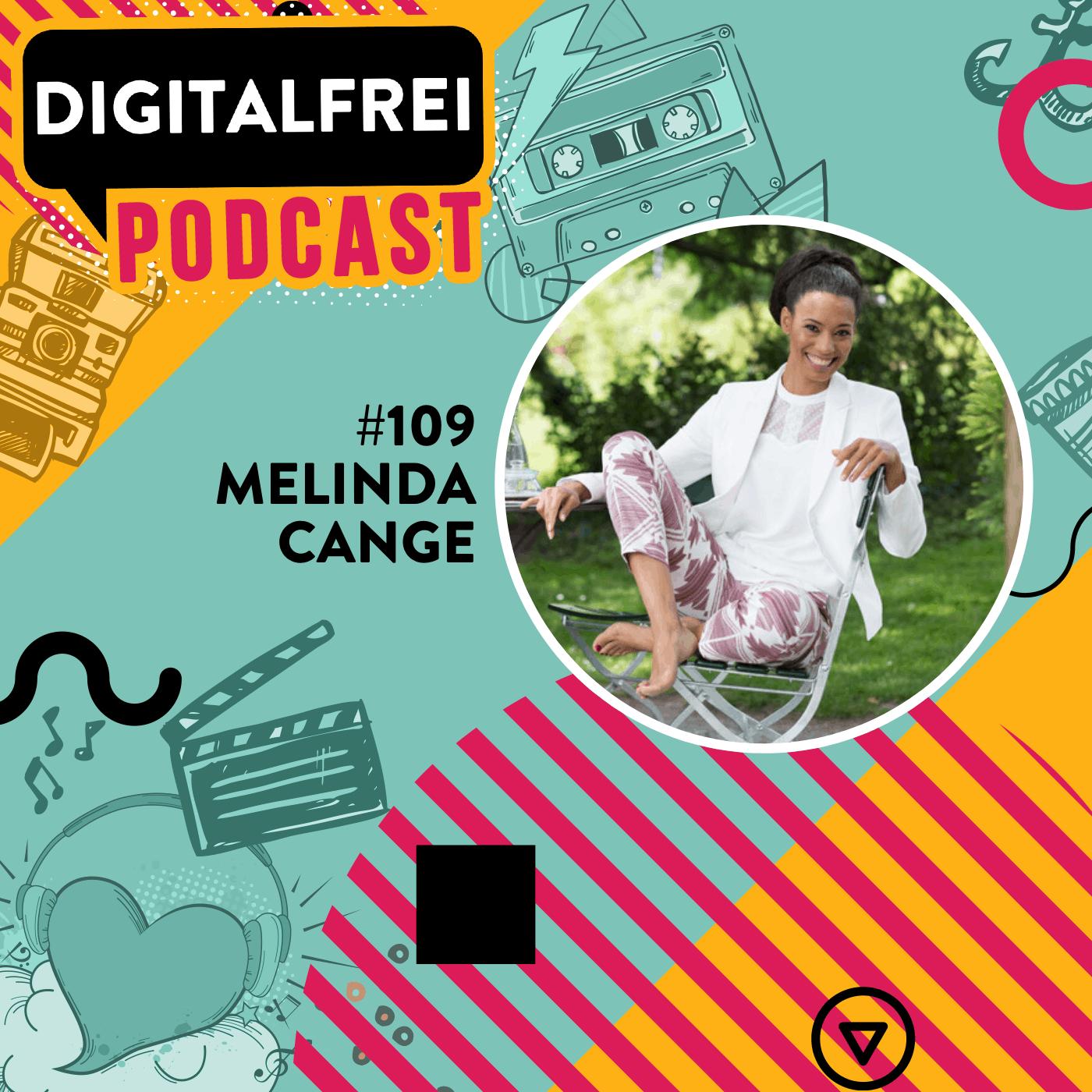 #109 – Melinda Cange – Mit Soul und Flow zu mehr Business